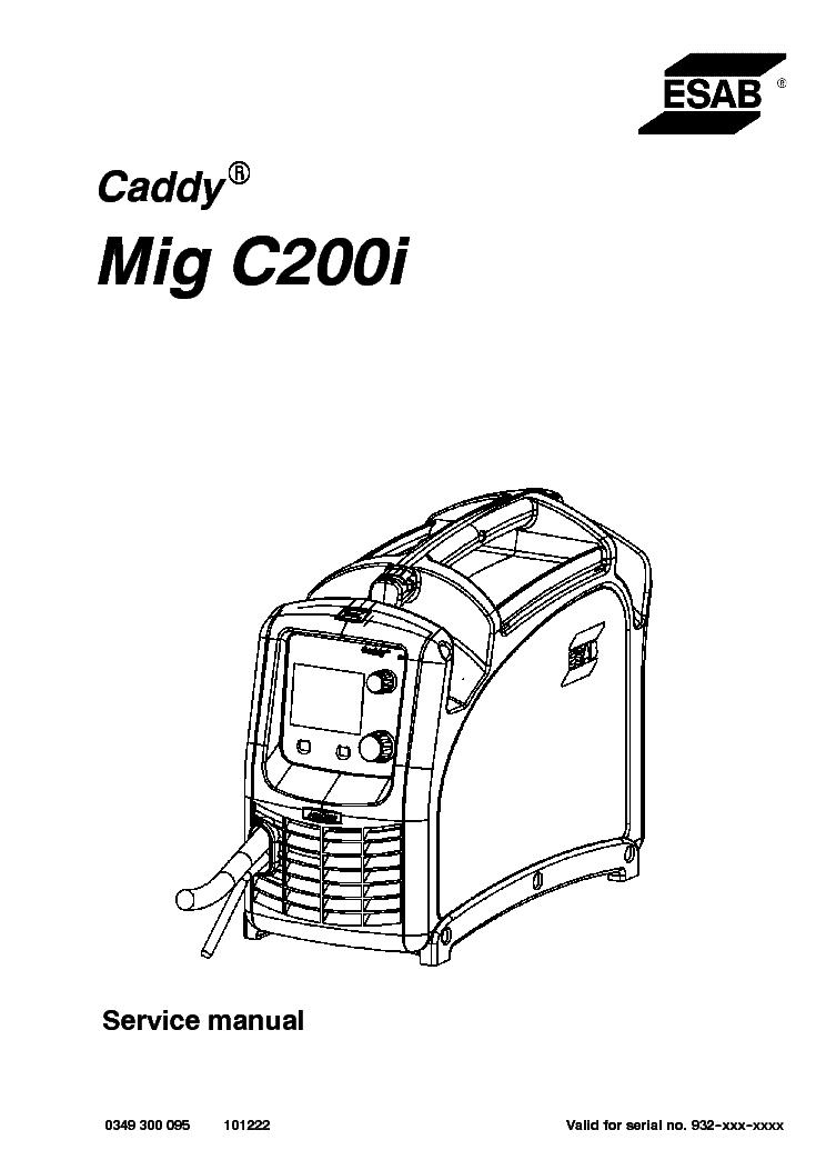 esab caddy mig c200i service manual download schematics eeprom rh elektrotanya com Esab Mig Wire Esab 250 MIG Welder