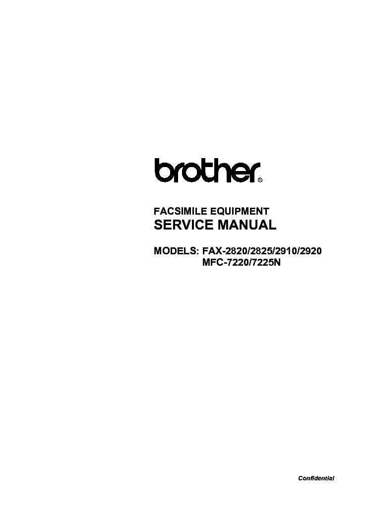 brother fax2820 2825 2910 2920 mfc7220 7225n service manual download rh elektrotanya com brother fax intellifax 2820 manual brother fax 2820 manuel