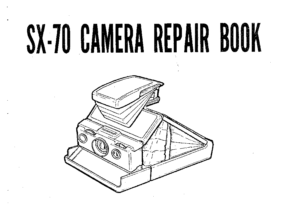 polaroid sx 70 camera service manual download schematics eeprom rh elektrotanya com polaroid sx 70 autofocus manual polaroid sx 70 manuale d'uso