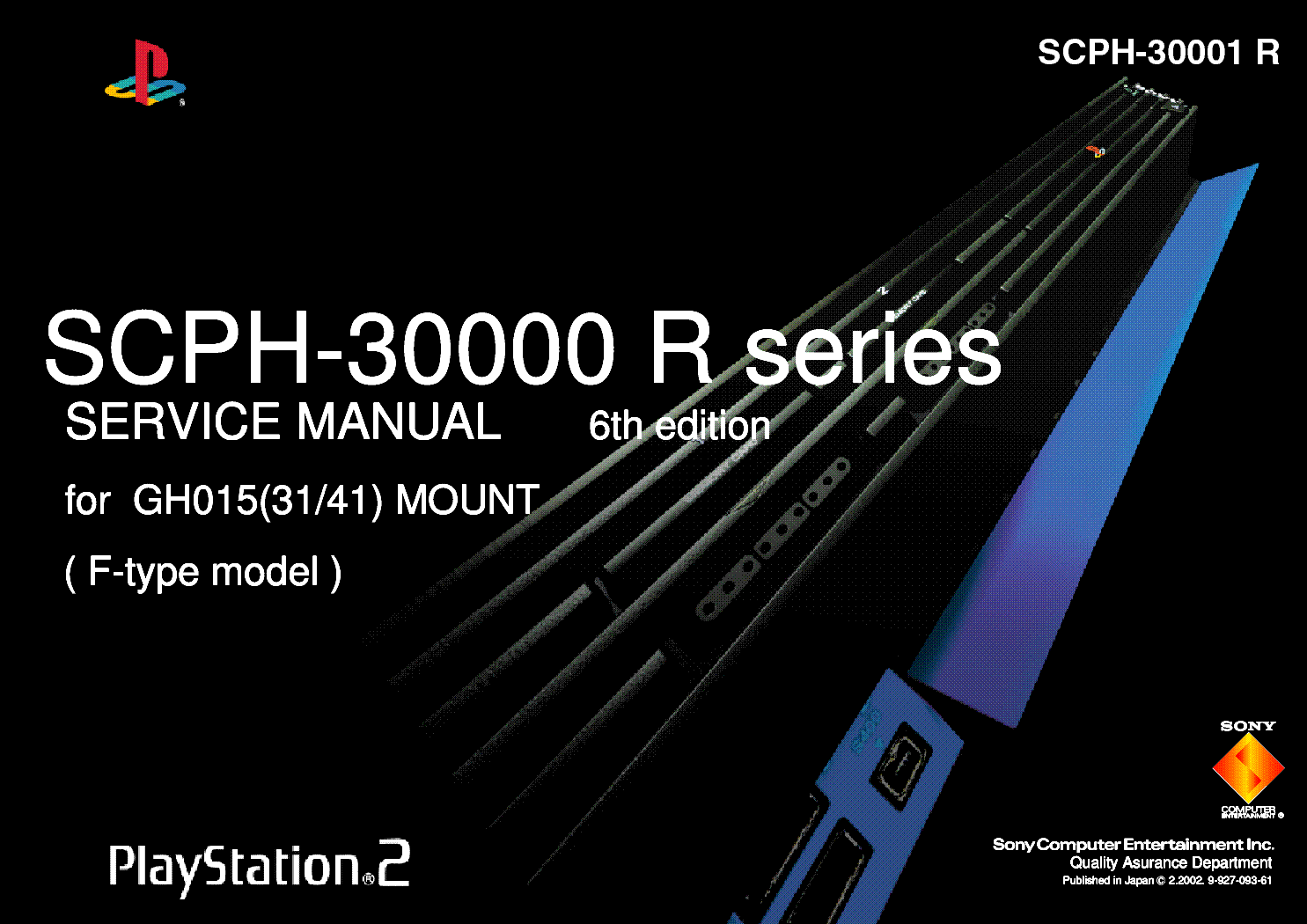 Ps2 Scph 30001: SONY SCPH-30000R SCPH-30001R SERIES 6TH Service Manual