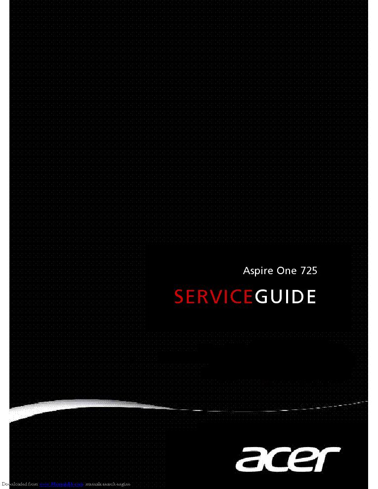 acer aspire one 725 service guide service manual download rh elektrotanya com acer aspire one d257 repair manual acer aspire one parts manual