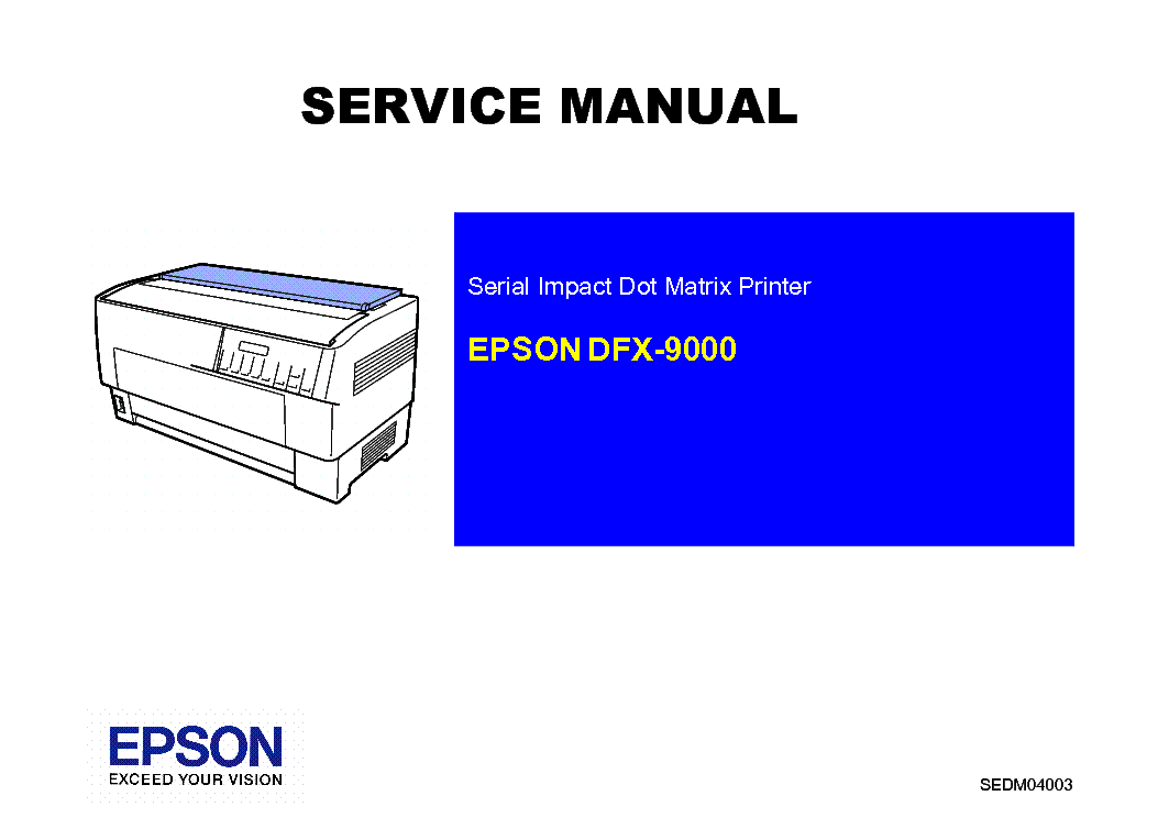 epson dfx 9000 service manual download schematics eeprom repair rh elektrotanya com Epson DFX-9000 Specs epson dfx 9000 service manual free download pdf