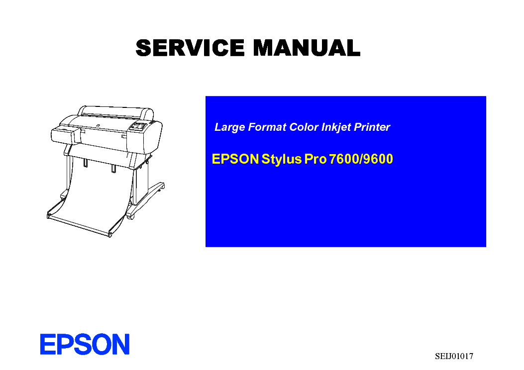 epson stylus pro 7600 9600 sm 1 service manual download schematics rh elektrotanya com Epson 9600 Printer Driver Epson 9600 Windows 7 Driver