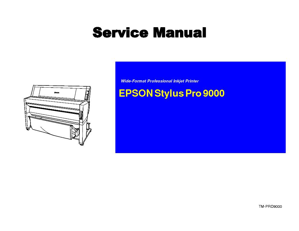 epson stylus pro 9000 service manual download schematics eeprom rh elektrotanya com Epson Pro 7900 Manual epson pro 9600 service manual