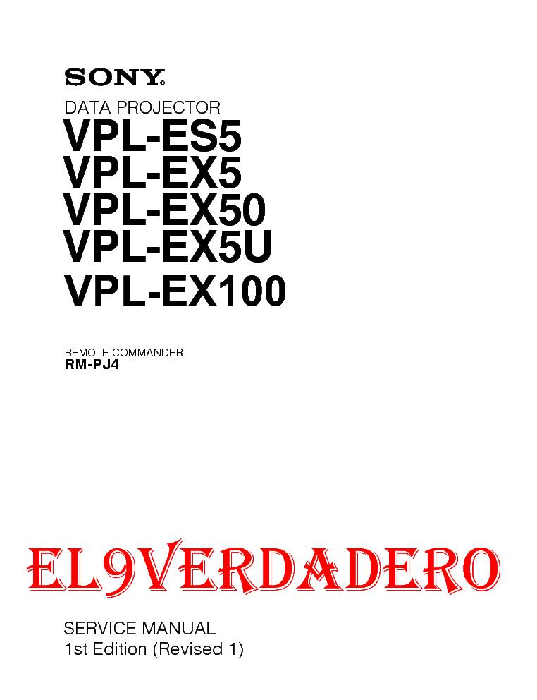 Sony vpl-es5 vpl-ex5 vpl-ex50 vpl-ex5u vpl-ex100 sm service manual.