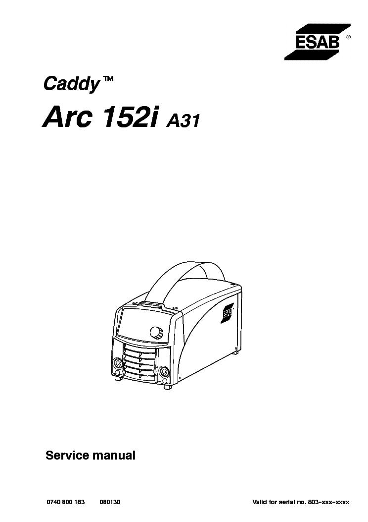 ESAB CADDY ARC-152I A31 803-XXX Service Manual download, schematics