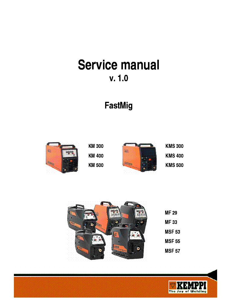 Kemppi Fastmig Km Kms300 400 500 Mf29 33 Msf53 55 57 Ver1 0 Service Manual Download  Schematics