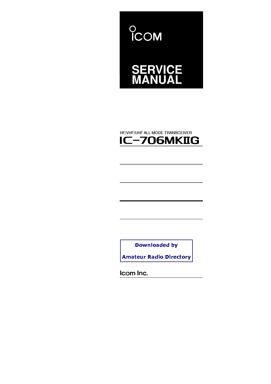 ICOM IC-706MKIIG ICOM IC-706MKIIG SERVICE MANUAL