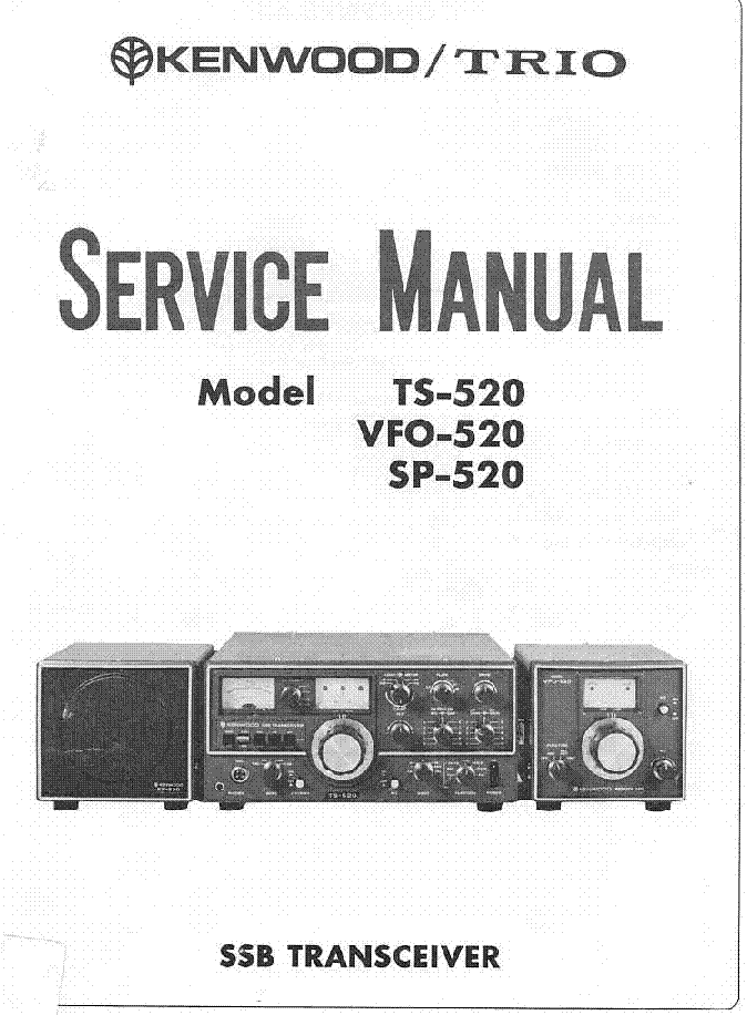 kenwood trio ts 520 vfo 520 sp 520 sm service manual download rh elektrotanya com kenwood ts 520 service manual kenwood ts-520 owner's manual