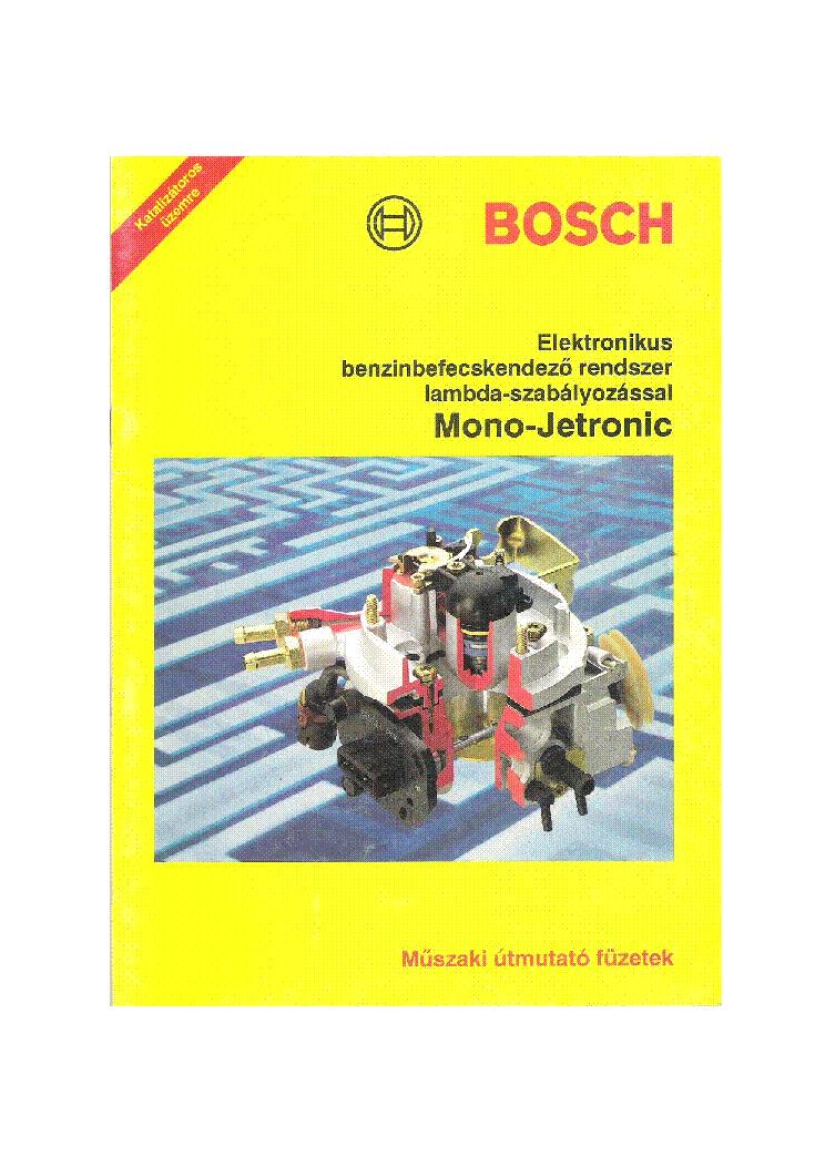 bosch mono jetronik elektronikus benzinbefecskendezo rendszer lambda rh elektrotanya com bosch mono jetronic manual bosch mono jetronic manual