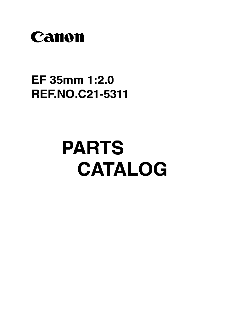 CANON CANON EF 35MM 1 2.0 PARTS CATALOG service manual (1st page)