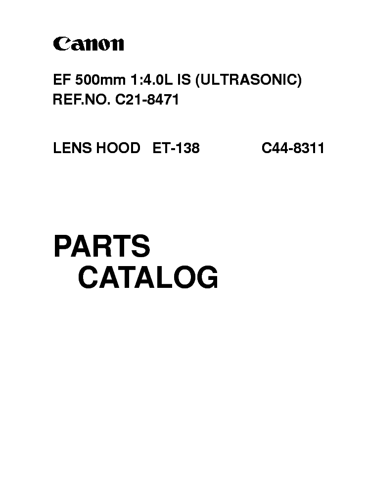 CANON CANON EF 500MM 1 4.0 L IS ULTRASONIC PARTS CATALOG service manual (1st page)