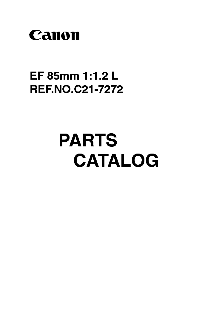 CANON CANON EF 85MM 1.2 L PARTS CATALOG service manual (1st page)