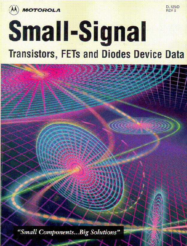 MOTOROLA SMALL SIGNAL TRANSISTORS FET DIODES DATABOOK service manual (1st page)