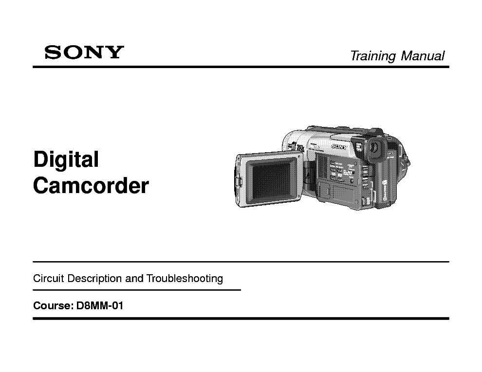 SONY DIGITAL CAMCORDER 8M TRAINING MANUAL service manual (1st page)