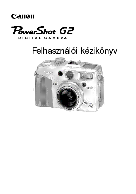 CANON POWERSHOT G2 USERMANUAL HU service manual