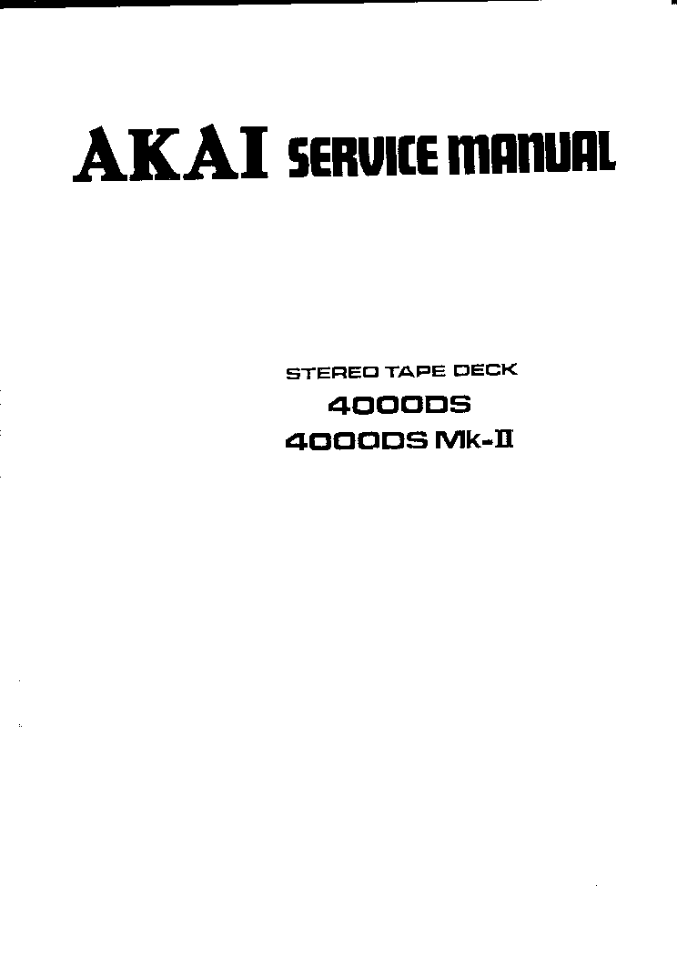 AKAI 4000DS 4000DS-MK2 SM service manual