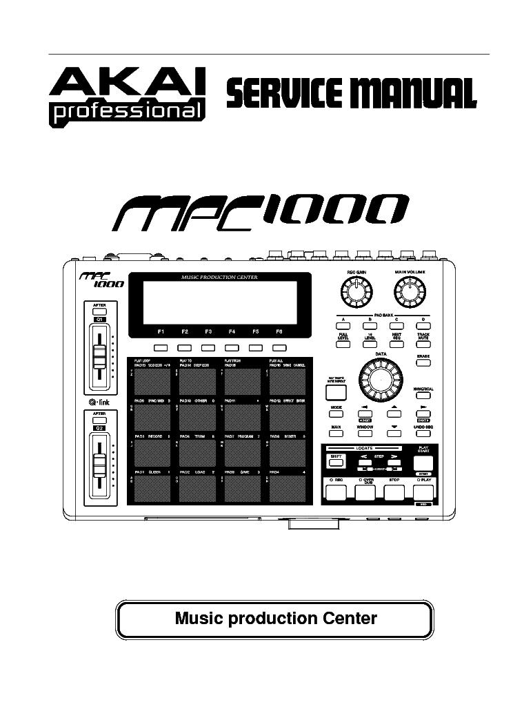 akai mpc1000 sm service manual download schematics eeprom repair rh elektrotanya com akai mpc essentials manual akai mpc essentials manual