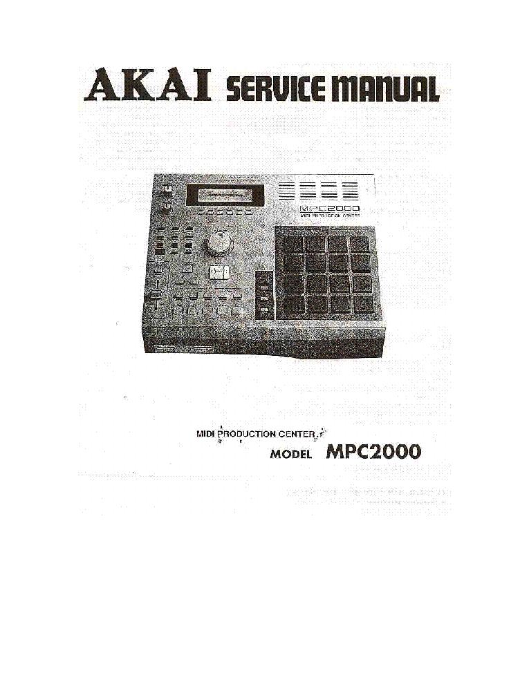 akai mpc2000 sm service manual download schematics eeprom repair rh elektrotanya com akai mpc x manual akai mpc 2000 manual pdf