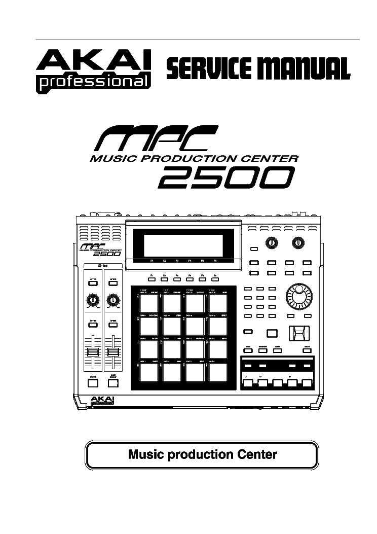 akai mpc2500 music production center service manual download rh elektrotanya com akai mpk manual akai mpc 4000 service manual