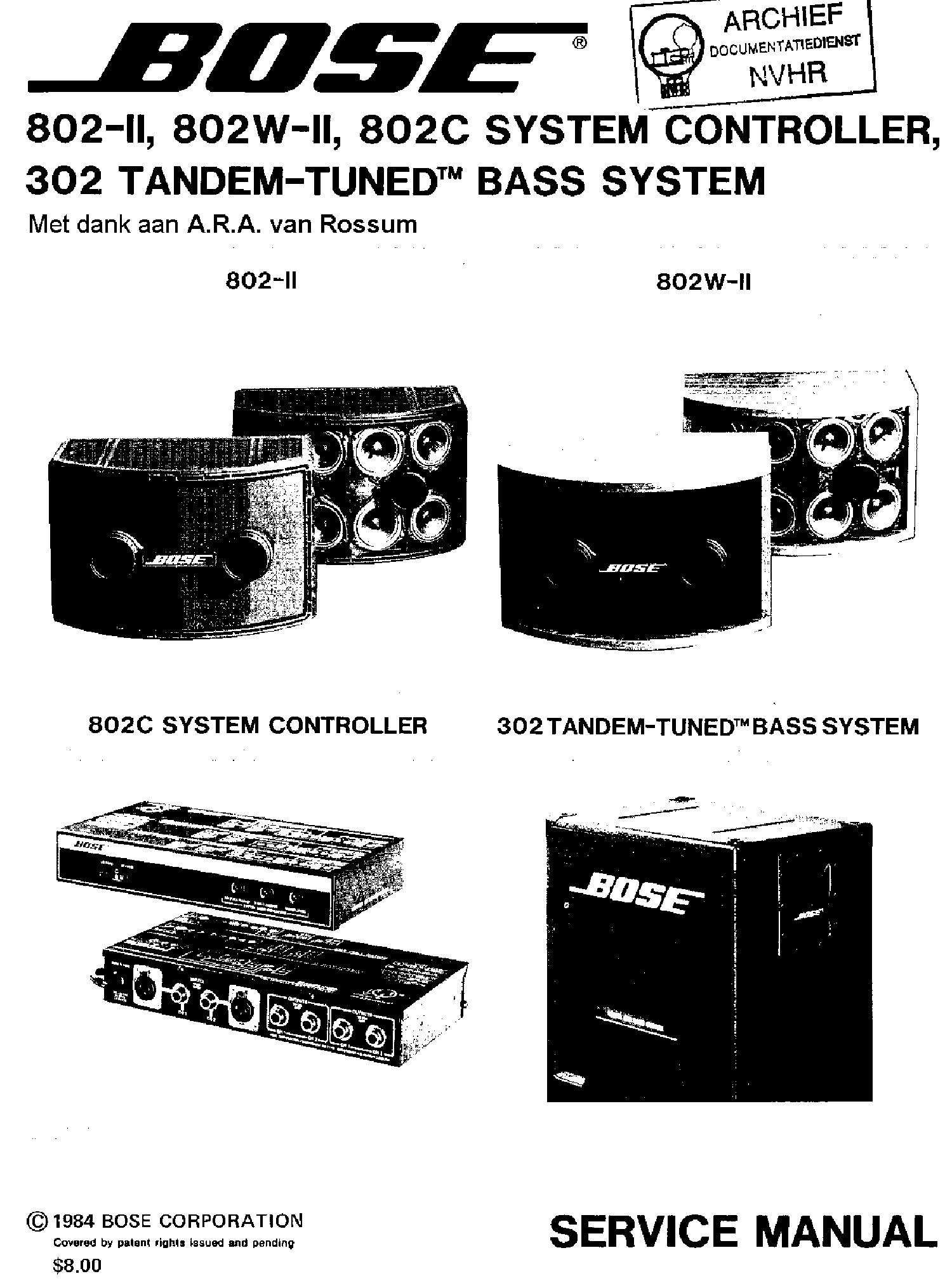 BOSE 802-II 802W-II 802C SYSTEM CONTROLLER 302 TANDEM-TUNED BASS SYSTEM  1984 SM Service Manual download, schematics, eeprom, repair info for  electronics expertsElektrotanya