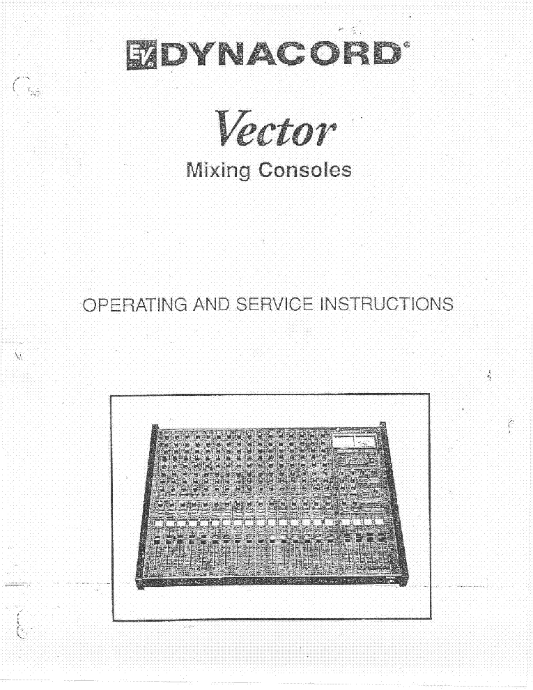 DYNACORD VECTOR SOLID STATE AMPLIFIER MIXING CONSOLE SM service manual