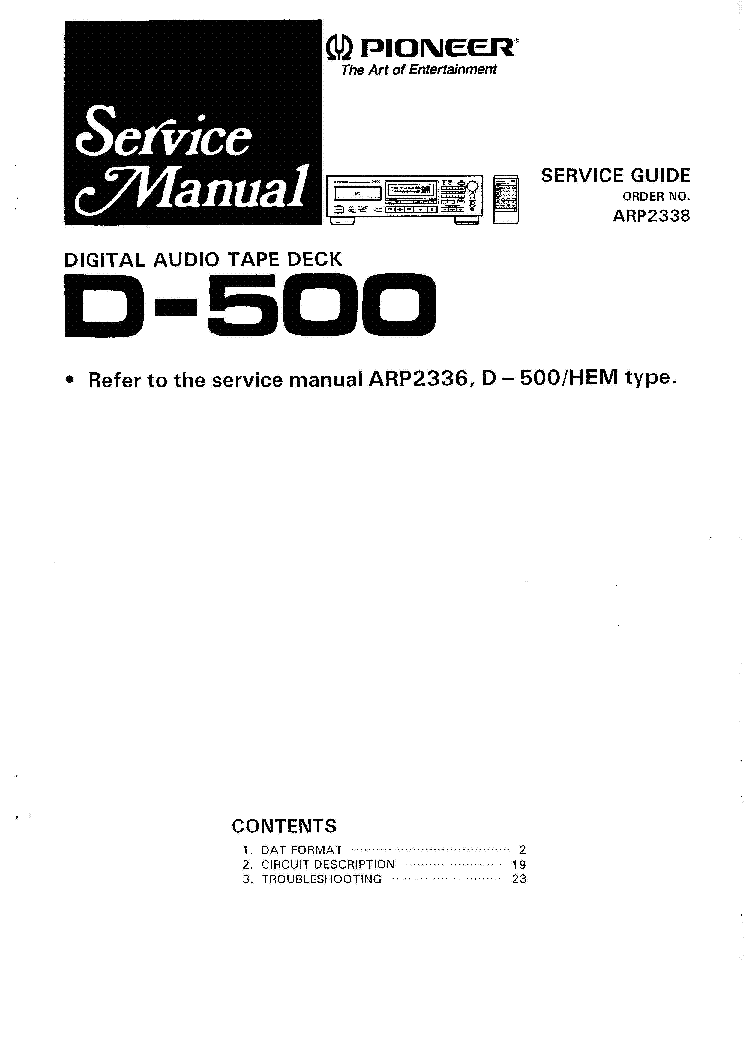 PIONEER D-500 ARP2338 REFER MANUAL service manual (1st page)