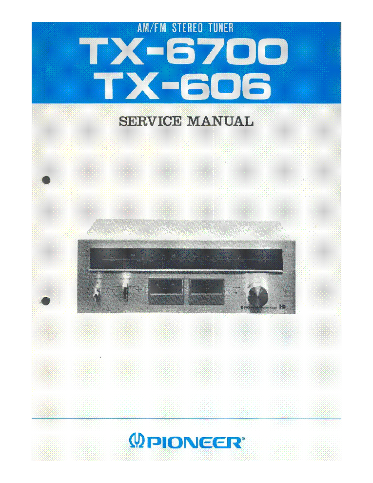 PIONEER TX-606 TX-6700 service manual (1st page)
