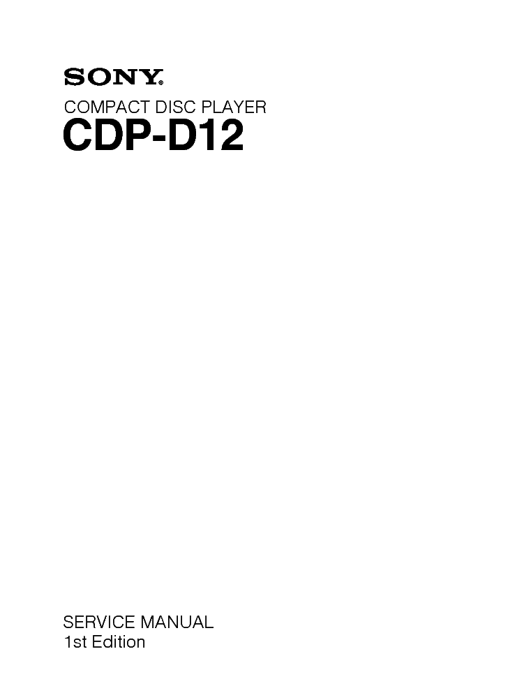 SONY CDP-D12 CD PLAYER service manual