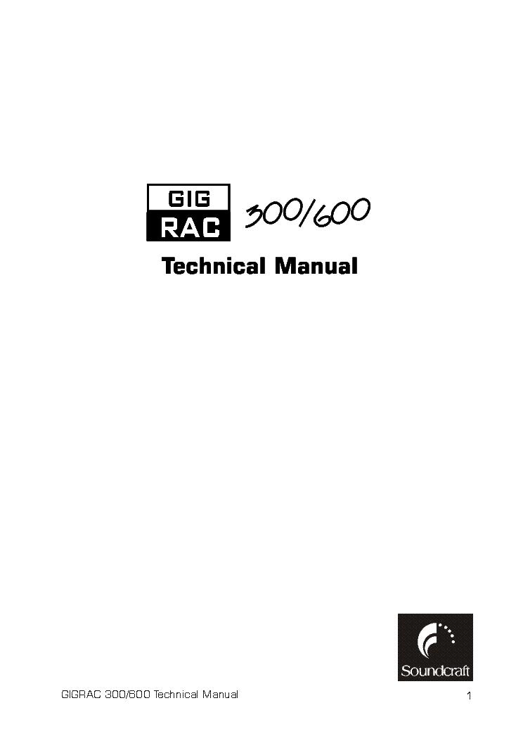 SOUNDCRAFT GIGRAC 300 600 MIXER SM Service Manual download