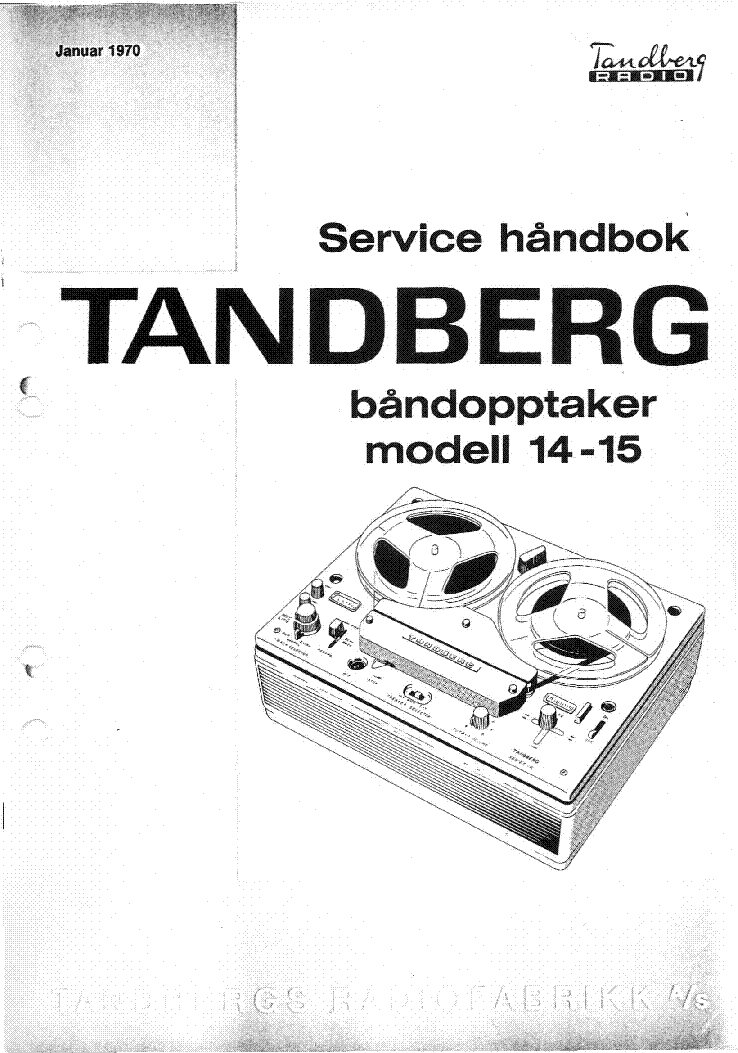 tandberg 14 15 tape recorder 1970 sm service manual download rh elektrotanya com tandberg 3011 service manual tandberg 3300x service manual