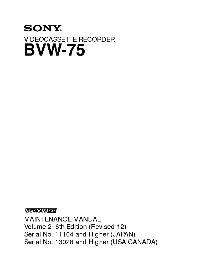 SONY BVW-75 VOL 2 6TH EDITION FULL SERVICE MANUAL service manual (1st page)