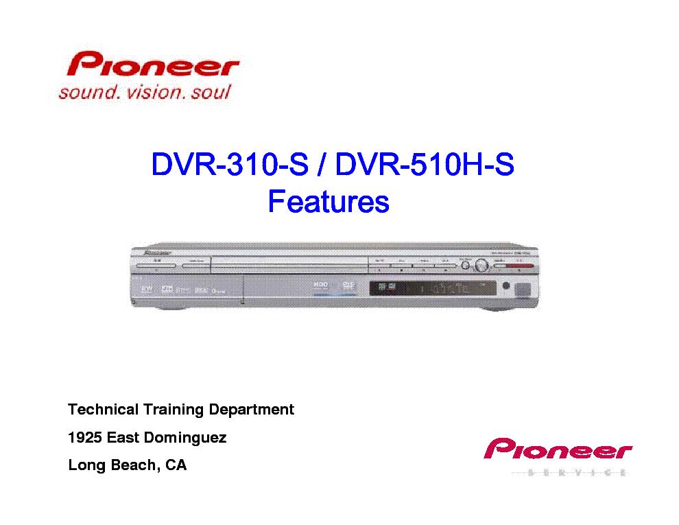 pioneer dvr 310 510 h features service manual download schematics rh elektrotanya com pioneer dvr-310-s dvd recorder manual Dish DVR Manual