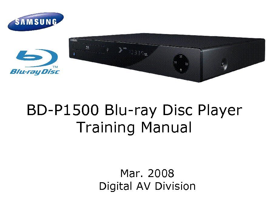 samsung bd p1500 blu ray training manual service manual download rh elektrotanya com Samsung Owner's Manual Verizon Samsung Flip Phone Manual