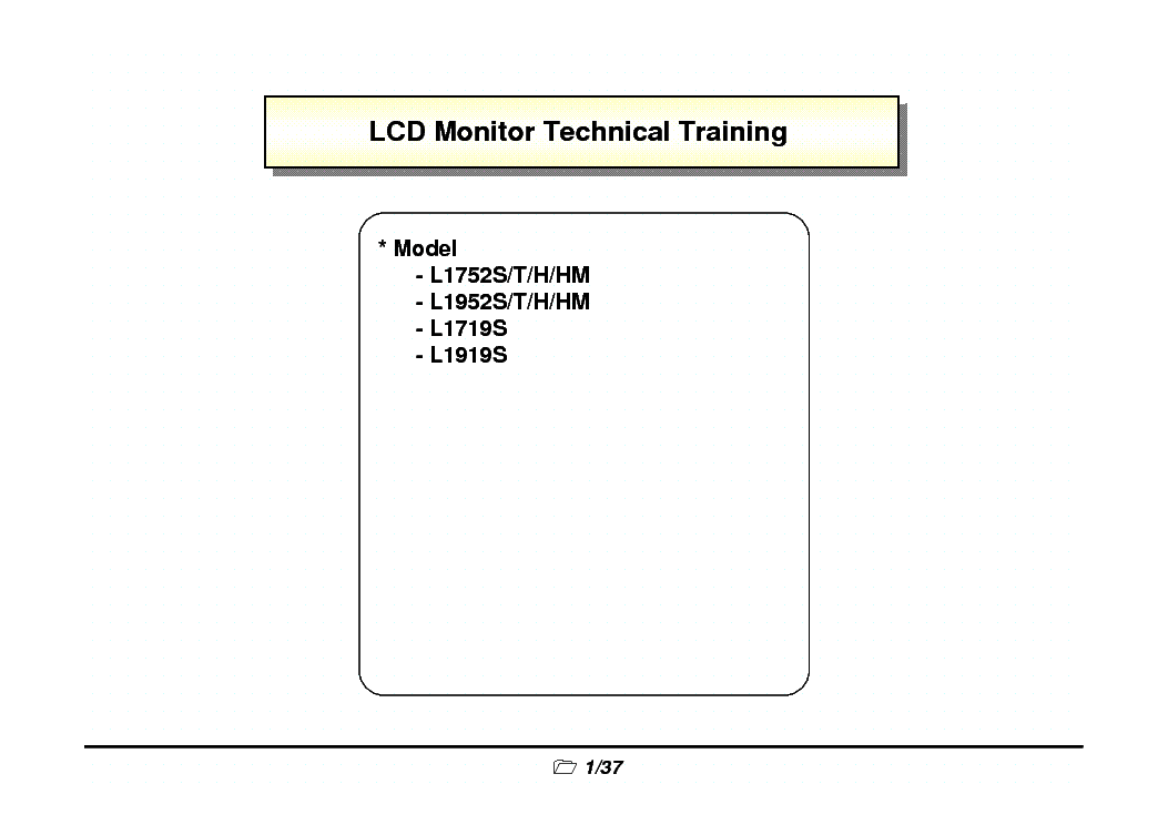 LG L1752 L1952 L1719 L1919 MONITOR TRAINING MANUAL service manual